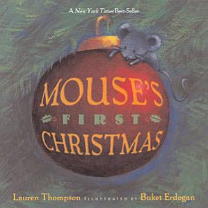 Mouse s First Christmas Book