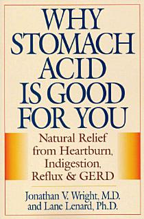 Why Stomach Acid is Good for You Book