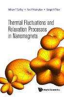 Thermal Fluctuations And Relaxation Processes In Nanomagnets PDF