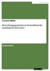 Bewerbungsgespräche in Deutschland für ausländische Bewerber