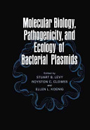 Molecular Biology, Pathogenicity, and Ecology of Bacterial Plasmids