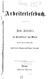 Arbeiterlesebuch: Rede Lassalle's zu Frankfurt a. M. am 17. u. 19. Mai 1863, nach d. stenogr. Bericht