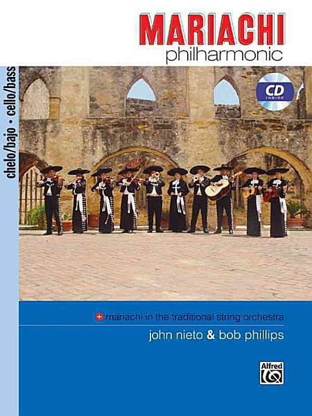 Download Mariachi Philharmonic  Mariachi in the Traditional String Orchestra Book