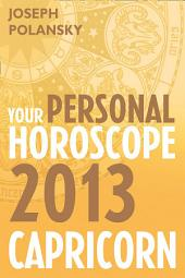 Capricorn 2013: Your Personal Horoscope
