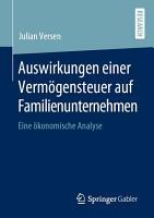 Auswirkungen einer Verm  gensteuer auf Familienunternehmen PDF