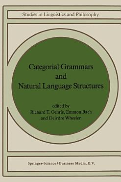 Categorial Grammars and Natural Language Structures PDF