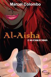 Al Aisha e os Esquecidos