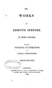 The Works of Edmund Spenser: Volume 5