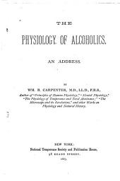Physiology of Alcoholics: An Address