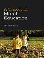 A Theory of Moral Education PDF