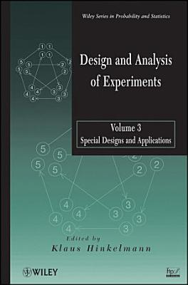 Design and Analysis of Experiments  Special Designs and Applications PDF