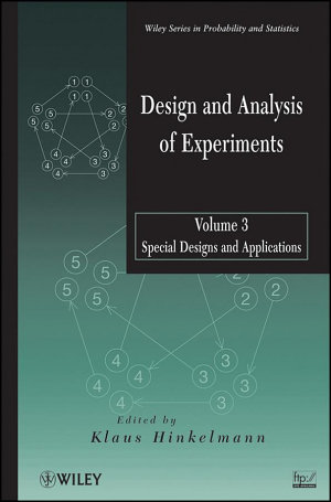 Design and Analysis of Experiments  Special Designs and Applications