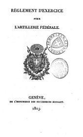 Réglement d'exercice pour l'artillerie fédérale