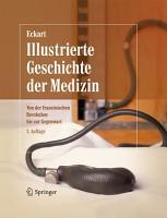 Illustrierte Geschichte der Medizin PDF