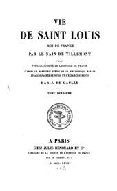 Vie de Saint Louis, roi de France: Volume 2