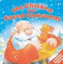 Download The Chicken Who Saved Christmas Book