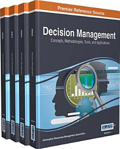 Decision Management  Concepts  Methodologies  Tools  and Applications PDF