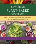 The Easy Going Plant Based Cookbook