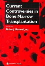 Current Controversies in Bone Marrow Transplantation PDF