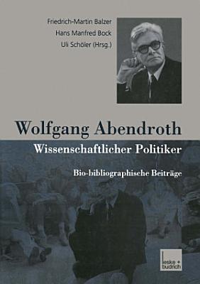 Wolfgang Abendroth Wissenschaftlicher Politiker PDF