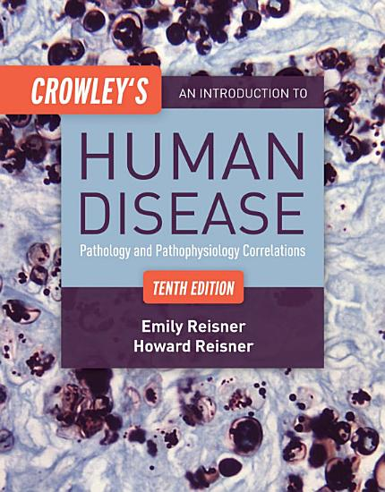 Crowley s An Introduction to Human Disease PDF
