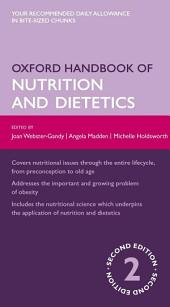 Oxford Handbook of Nutrition and Dietetics: Edition 2