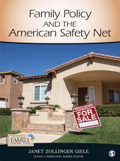 Family Policy and the American Safety Net: SAGE Publications