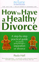 How to Have a Healthy Divorce PDF