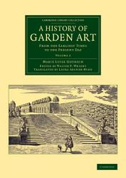 A History Of Garden Art Book PDF