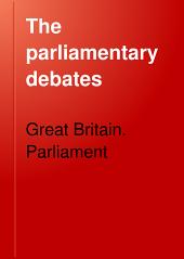 The Parliamentary Debates: Volume 188