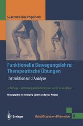 Funktionelle Bewegungslehre: Therapeutische Übungen: Instruktion und Analyse, Ausgabe 4