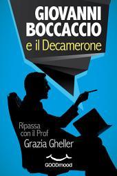 Giovanni Boccaccio e il Decamerone: Ripassa con il Prof.