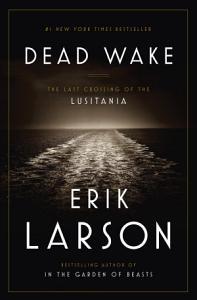 Dead Wake Book