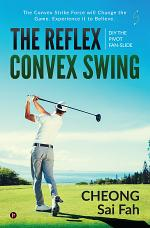 The Reflex Convex Swing