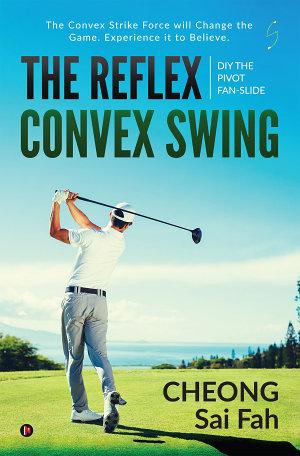 The Reflex Convex Swing