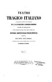 Teatro tragico italiano: opera estetica filologica