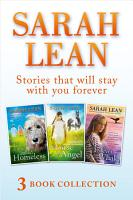 Sarah Lean   3 Book Collection  A Dog Called Homeless  A Horse for Angel  The Forever Whale  PDF