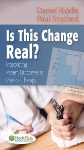 Is This Change Real?: Interpreting Patient Outcomes in Physical Therapy