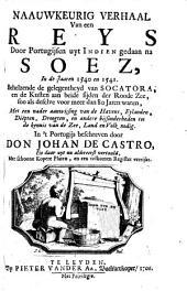 Naauwkeurig verhaal van een reys door Portugijsen uyt Indien gedaan na Soez, in de jaaren 1540 en 1541: behelzende de gelegentheyd van Socatora, en de kusten aan beide sijden der Roode zee, soo als deselve voor meer dan 80 jaren waren, met een nader aanwijsing van de havens, eylanden, diepten, droogten, en andere bijsonderheden tot de kennis van de zee, land en volk nodig