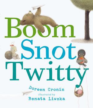 Boom Snot Twitty PDF