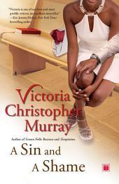 A Sin and a Shame: A Novel
