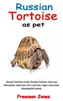 Russian Tortoise as Pet