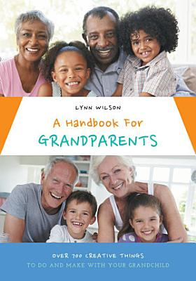 A Handbook For Grandparents PDF