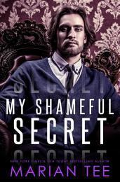 My Shameful Secret: Voyeur & Stalker