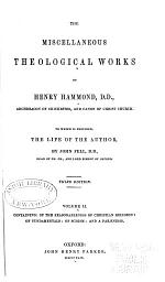 Miscellaneous Theological Works of Henry Hammond, Archdeacon of Chichester, and Canon of Christ Church