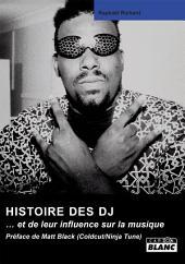 CAMION BLANC: L'HISTOIRE DES DJ