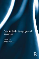 Daisaku Ikeda, Language and Education