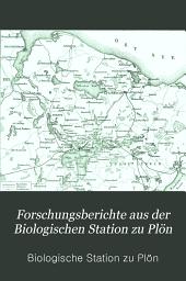 Forschungsberichte aus der Biologischen Station zu Plön: Teil 10