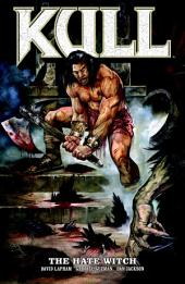 Kull Volume 2: The Hate Witch