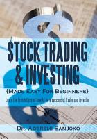 Stock Trading   Investing Made Easy For Beginners PDF